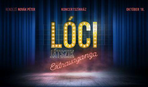 Lóci Játszik: Extravaganza - II. felvonás