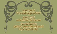 Kerámiák kéjében - Görbe Márk művészettörténész előadás sorozata