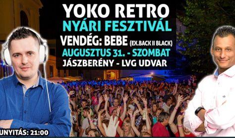 Yoko Retro Nyári Fesztivál - 2019. augusztus 31. Vendég: Bebe