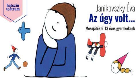Janikovszky Éva: Az úgy volt...