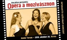 Vocalise presents: Opera a mozivásznon