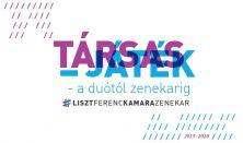 Társas-játék – a Liszt Ferenc Kamarazenekar sorozata 3/2.