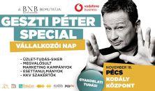 GESZTI PÉTER SPECIAL - VÁLLALKOZÓI NAP- Pécs