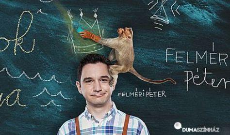 ELŐSZILVESZTER - A majmok királya - Felméri Péter önálló előadása