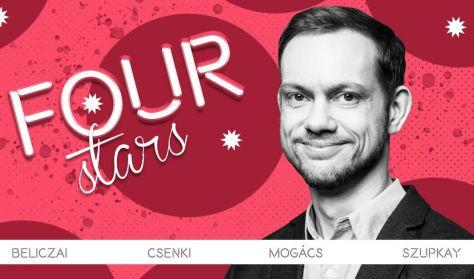 FOUR STARS - Beliczai, Csenki, Mogács, Szupkay, műsorvezető: Musimbe Dennis