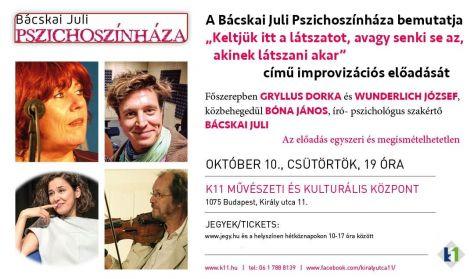 BÁCSKAI JULI PSZICHOSZÍNHÁZA / október