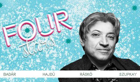 FOUR STARS - Badár, Hajdú, Ráskó, Szupkay, vendég: Ács Fruzsina