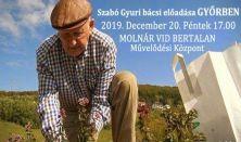Szabó Gyuri bácsi előadása Győrben