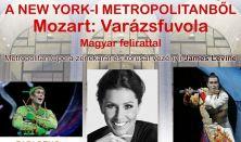 Közvetítés a New York-i Metropolitanből - Mozart: Varázsfuvola