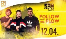 Félévzáró CAMPUS Party - Follow The Flow // DE hallgatói