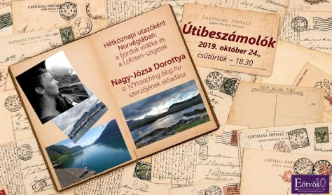 Hétköznapi utazóként Norvégiában - Előadó: Nagy-Józsa Dorottya