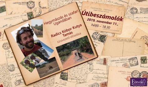 Hegymászás és szafari Ugandában - Előadó: Radics Kóbor Kutya Tamás