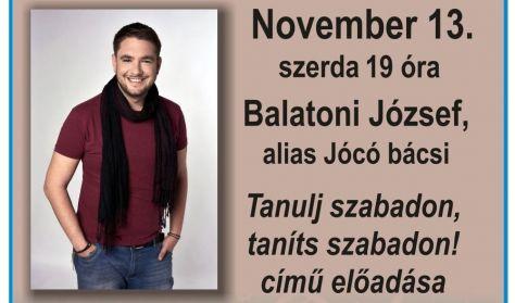 Balatoni József, alias Jocó bácsi: Tanulj szabadon, taníts szabadon!