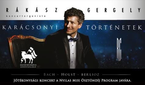 Rákász Gergely - Karácsonyi történetek - jótékonysági koncert a Nyilas Misi Ösztöndíj Program javára