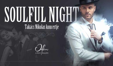 Koncert + tapas tál: Soulful Night – Takács Nikolas koncertje