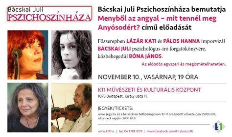 BÁCSKAI JULI PSZICHOSZÍNHÁZA /november