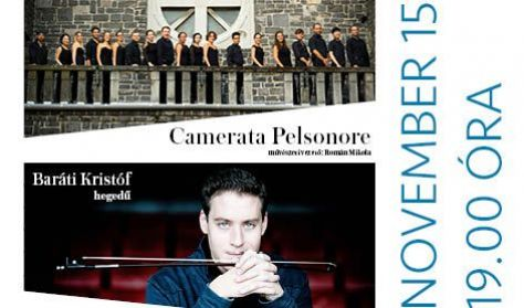 Camerata Pelsonore Kamarazenekar koncertje Baráti Kristóf közreműködésével