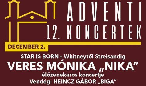 "Star is Born - Veres Mónika ""Nika"" Nagyzenekaros Koncertje, Vendég: Heincz Gábor ""Biga"""