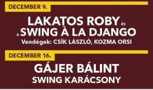 Lakatos Roby és a Swing á la Django, Vendégek: Csík László, Kozma Orsi,