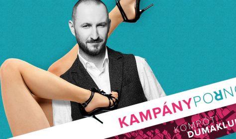 Kampánypornó - Ceglédi Zoltán önálló estje (búcsúelőadás)