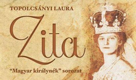 "ZITA  ""MAGYAR KIRÁLYNÉK"" sorozat"