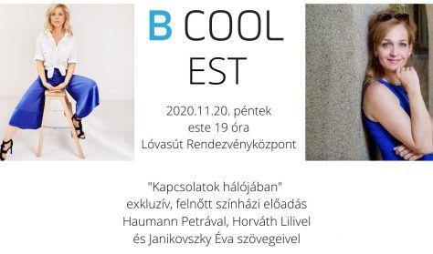 Kapcsolatok hálójában - B Cool est