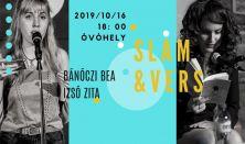 Slam&vers- Bánóczi Bea és Izsó Zita estje