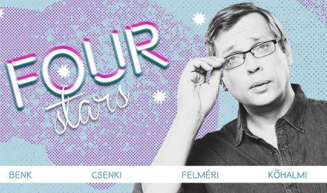 Four stars - Benk, Csenki, Felméri, Kőhalmi, vendég: Elek Péter