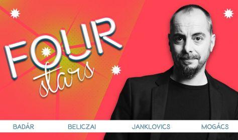 Four stars - Badár, Beliczai, Janklovics, Mogács, vendég: Ács Fruzsina