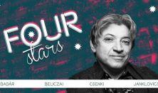 Four stars - Badár, Beliczai, Csenki, Janklovics, vendég: Ács Fruzsina