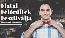 Fiatal Félőrültek Fesztiválja, műsorvezető: Felméri Péter