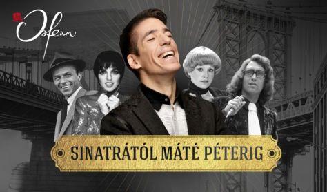 Koncert + Tapas tál - Sinatratól Máté Péterig – Az amerikai és a magyar könnyű zene klasszikusai