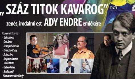 """""""Száz titok kavarog"""" - zenés, irodalmi est Ady Endre emlékére"""