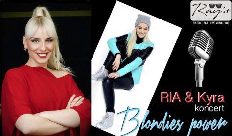 RIA - KYRA - Blondies power
