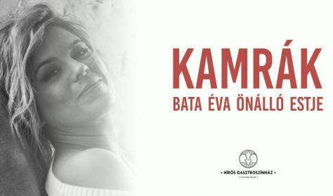 Kamrák - Bata Éva önálló est