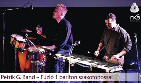 Petrik G. Band - Fúzió egy bariton szaxofonossal