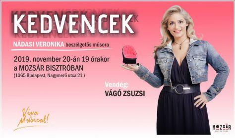 KEDVENCEK - Nádasi Veronika beszélgetős műsora - Vendég: Vágó Zsuzsi