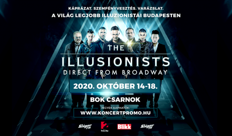 THE ILLUSIONISTS - Direct from Broadway