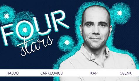 Four stars - Hajdú, Janklovics, KAP, Csenki, vendég: Ács Fruzsina