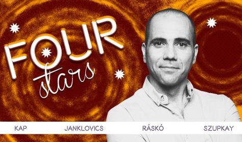 Four stars - KAP, Janklovics, Ráskó, Szupkay, vendég: Elek Péter