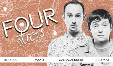 Four stars - Beliczai, Ráskó, Szomszédnéni, Szupkay, vendég: Szabó Balázs Máté