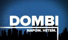 Dombi Napom Hetem - Dombóvári István önálló előadása (nyilvános tévéfelvétel)