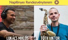 Tóth Viktor és Lukács Miklós Duó koncert