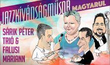Falusi Mariann & Sárik Péter Trió - Jazzkívánságműsor magyarul