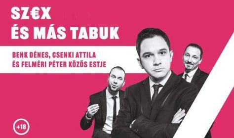 Sz€x és más tabuk - Benk Dénes, Csenki Attila, Felméri Péter
