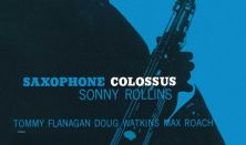 MAO – Legendás albumok / Sonny Rollins: Saxophone Colossus