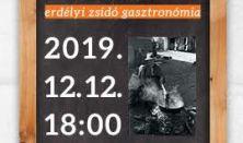 Ízek és emlékezet - erdélyi zsidó gasztronómia