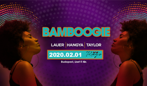 BAMBOOGIE - LAUER, HANGYA, TAYLOR