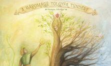 A háromágú tölgyfa tündére - Fabók Mancsi Bábszínháza