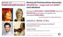 Bácskai Juli Pszichoszínháza /január 10.